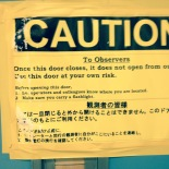 Good advice - sign on the external door to the platform down the hall from the control room where observers can go and check the weather and the Mauna Kea night sky